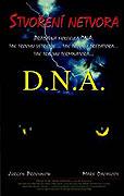 DNA - Stvoření netvora
