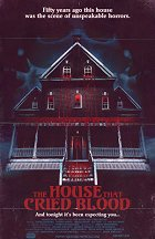 House That Cried Blood, The