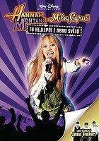 Hannah Montana a Miley Cyrus: To nejlepší z obou světů