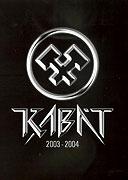 Kabát: 2003 - 2004
