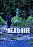 Dead Life, The