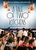 Příběh dvou kuchyní