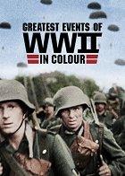 Nejdůležitější okamžiky 2. světové války v barvě