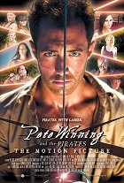 Pete Winning and the Pirates: The Motion Picture