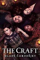 The Craft: Mladé čarodějky