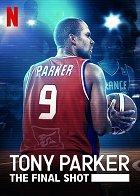 Tony Parker - Poslední pokus
